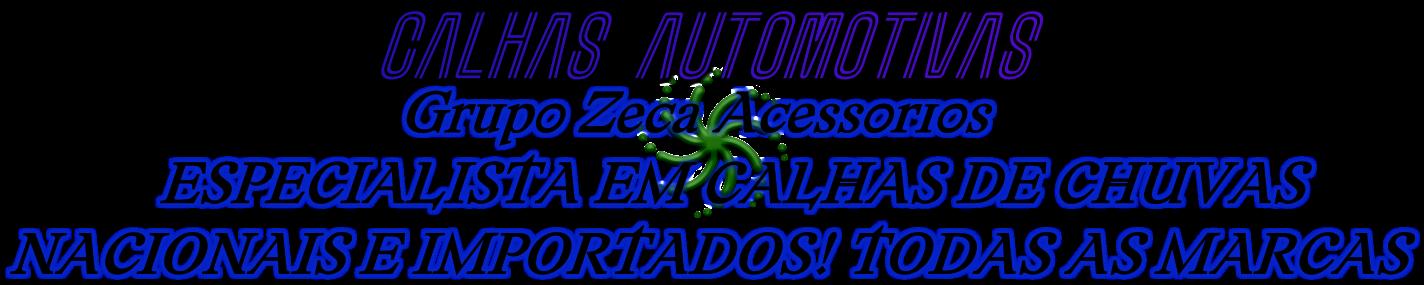 ESPECIALISTA EM CALHAS AUTOMOTIVAS